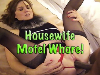 Housewife Motel Whore!